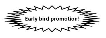 Early Bird Promotion